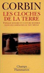 les_cloches_de_la_terre_paysage_sonore_et_culture_sensible_dans_les_campagnes_au_xixe_siècle20100424